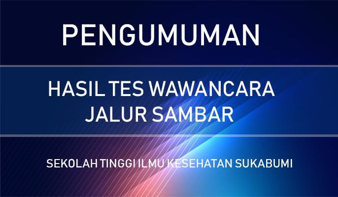 PENGUMUMAN HASIL TES WAWANCARA PROGRAM SAMBAR
