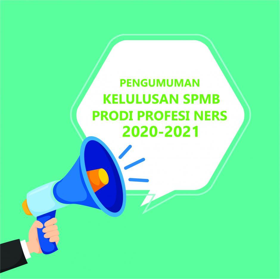 PENGUMUMAN KELULUSAN SPMB PRODI PROFESI NERS STIKES SUKABUMI 2020-2021