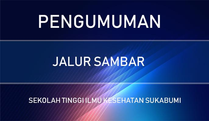 PENGUMUMAN HASIL SELEKSI SAMBAR TAHAP AKADEMIK 2019